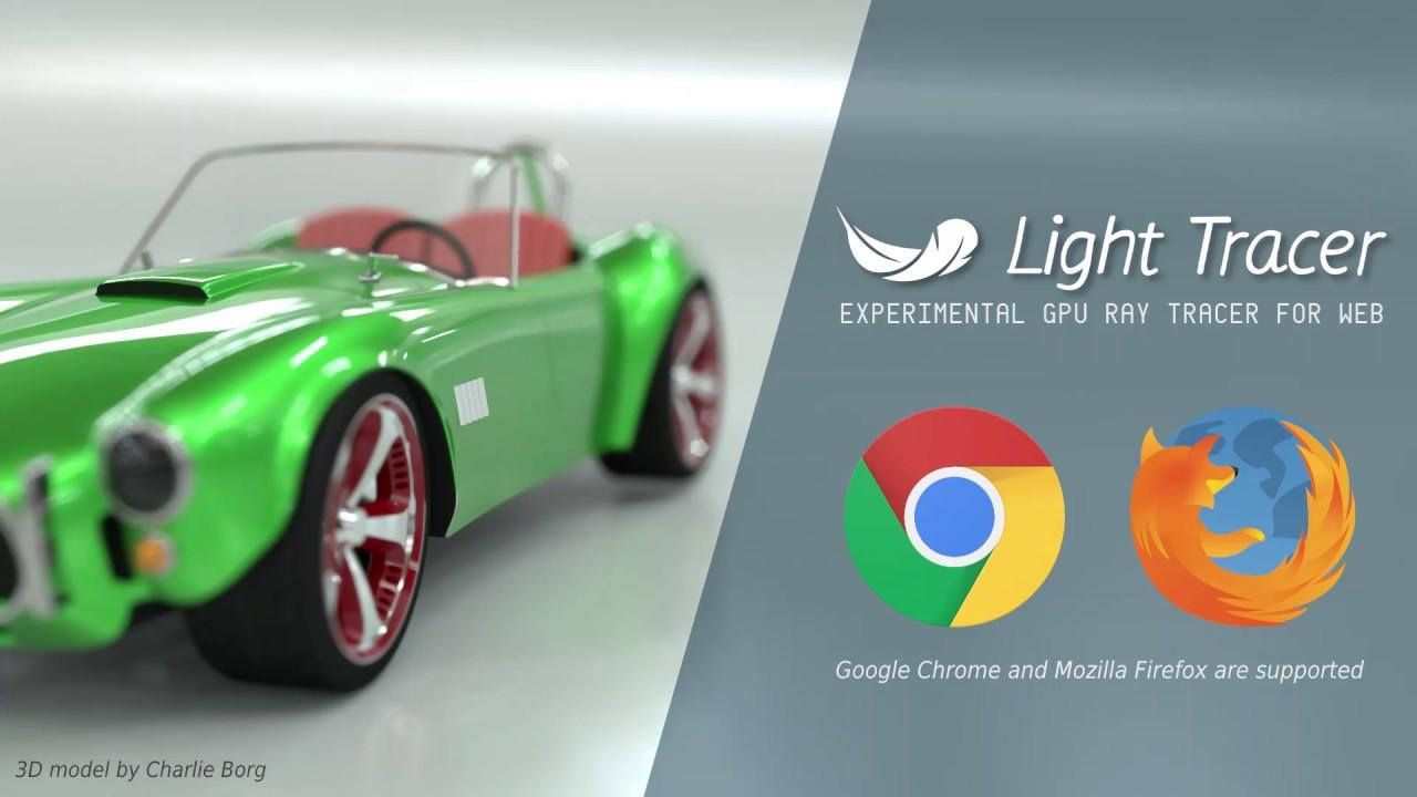 ブラウザベースのGPUレンダリングエンジン「Light Tracer」
